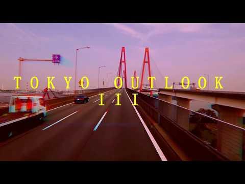 *~ TOKYO OUTLOOK pt. III ~*