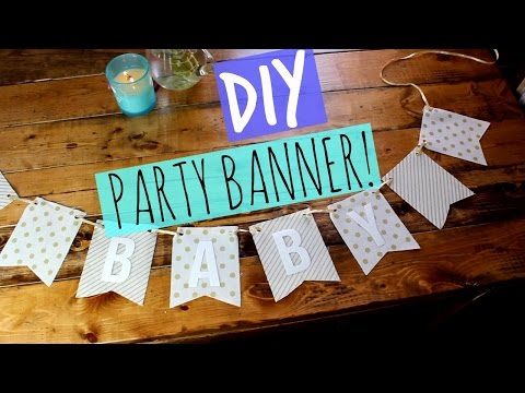 DIY PARTY BANNER!