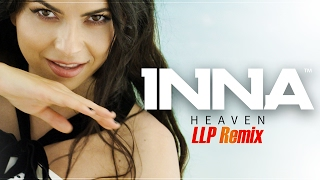 INNA - Heaven | LLP Remix