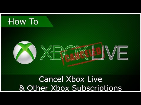 HOW TO:  Cancel Xbox Live & Other Xbox Subscriptions (Out Dated)