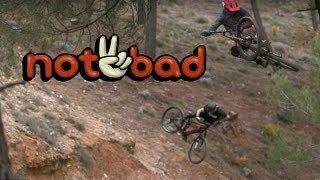 Not2Bad - Ryan Howard, Brandon Semenuk, Rachel Atherton - Anthill Films - Full Part [HD]