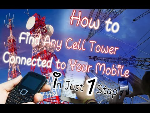 How To Find Any Cell Tower Connected To Your Mobile !!!!