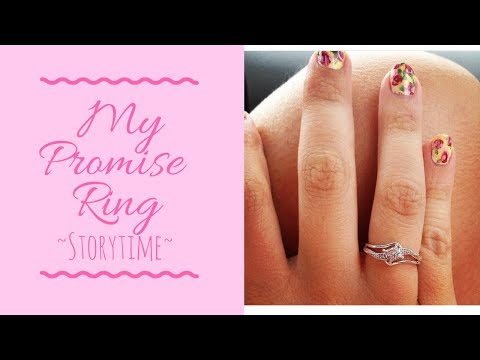 MY PROMISE RING - STORYTIME