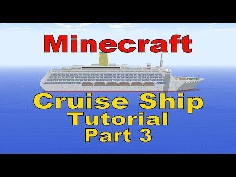 Minecraft, Cruise Ship Tutorial, Part 3