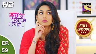 Kuch Rang Pyaar Ke Aise Bhi - कुछ रंग प्यार के ऐसे भी  - Ep 59 - Full Episode - 30th Sep, 2021