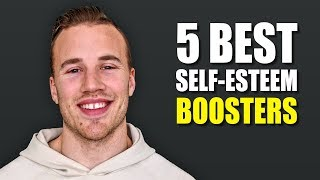 5 Ways to SUPER-CHARGE Your Self-Esteem