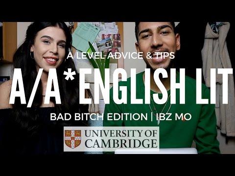 A/A* ENGLISH LITERATURE A LEVEL ADVICE & TIPS (BAD B**CH EDITION) | IBZ MO