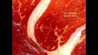Betunizer - Gran Veta (2013) [Full Album]