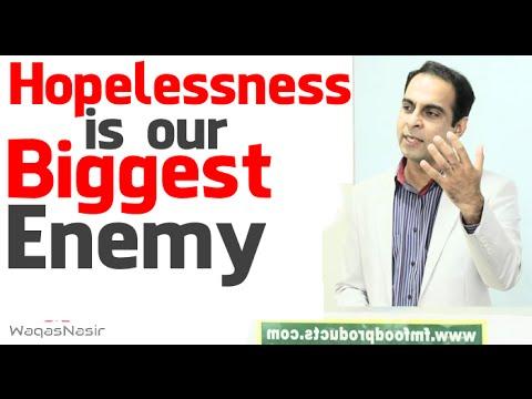 Hopelessness is Our Biggest Enemy -By Qasim Ali Shah | In Urdu