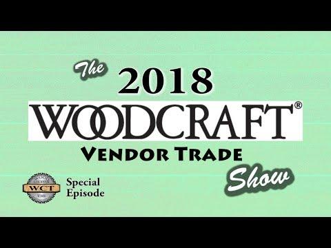 Woodcraft 2018 Trade Show