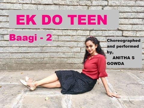 Baaghi 2: Ek Do Teen Song | Jacqueline Fernandez |Tiger Shroff | Choreography by Anitha S Gowda