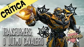 TRANSFORMERS: O ÚLTIMO CAVALEIRO - DEPOIS DOS CRÉDITOS (crítica)