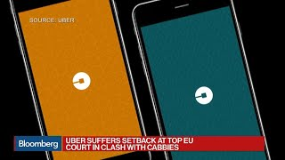 EU Court: Uber Regulated Like Transport Service