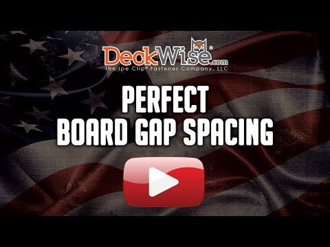 Wise Up! Creating Perfect Deck Board Gap Spacing