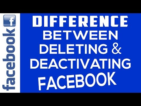 Difference Between Deactivating and Deleting Facebook Account  Explained 2017