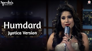 Humdard  - Jyotica Version | Jyotica Tangri | Specials by Zee Music Co.