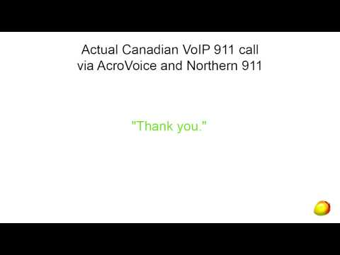 Actual Canadian VoIP 911 call via AcroVoice and Northern 911