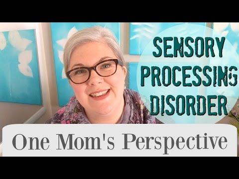 Sensory Processing Disorder Explained || A Mom's Perspective