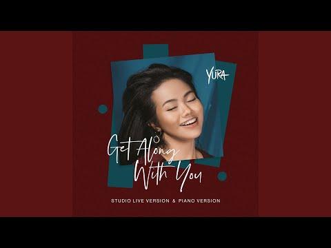 Yura Yunita Get Along with You (Piano Version)