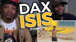 """Dax - 'ISI$"""" Freestyle [One Take Video] - REACTION"""