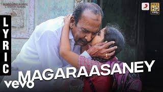 Pon Manickavel - Magaraasaney Lyric | Prabhu Deva | D. Imman