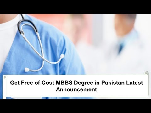 Get Free of Cost MBBS Degree in Pakistan Latest Announcement