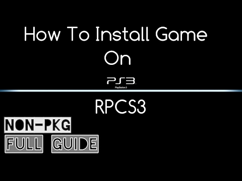 Non-Pkg    How To Install Games On RPCS3 (PS3 Emulator)