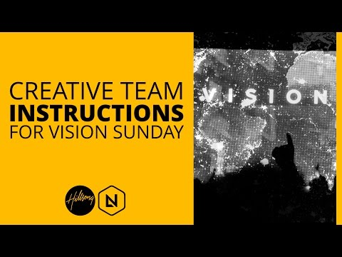 Creative Team Instructions For Vision Sunday   Hillsong Leadership Network