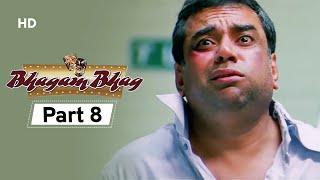 Bhagam Bhag 2006 (HD) - Part 8 - Superhit Comedy Movie - Akshay Kumar -  Paresh Rawal - Rajpal Yadav
