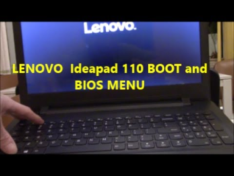 LENOVO(tm) Ideapad 110 BOOT and BiOS Menu