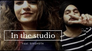 In the Studio Feat. Singhsta