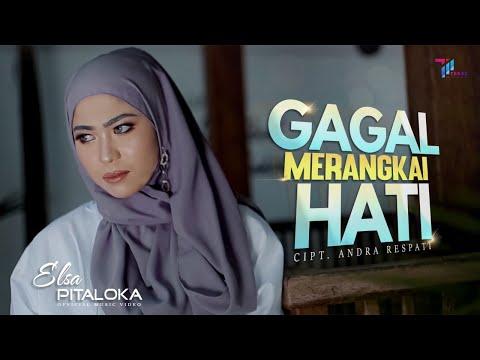 Download Lagu Elsa Pitaloka Gagal Merangkai Hati Mp3