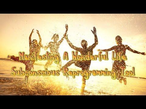 Manifesting A Wonderful Life