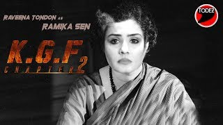 Raveena Tondon As RAMIKA SEN   KGF Chapter 2   FIRST LOOK   Yash, Srinidhi Shetty   Trailer   #KGF2