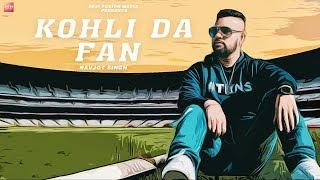 Kohli Da Fan   Navjot Singh   Shabbi Mahal   Latest Song 2018