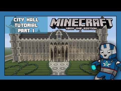 Minecraft Xbox One: City Hall Tutorial - Part 1 (Xbox,Ps,PC,PE)