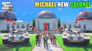 GTA 5 : MICHAEL BECOME NEW MILITARY COLONEL    BB GAMING