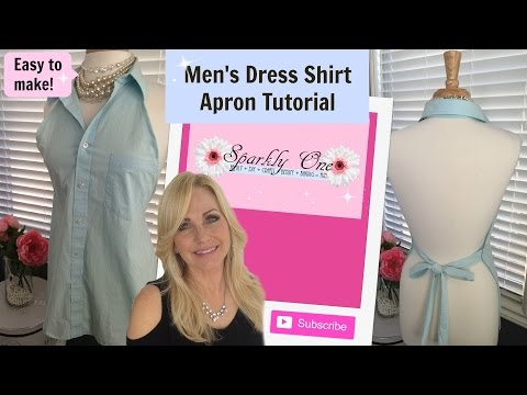 Apron Tutorial 💖 How to Make an Apron From a Men's Dress Shirt 💖