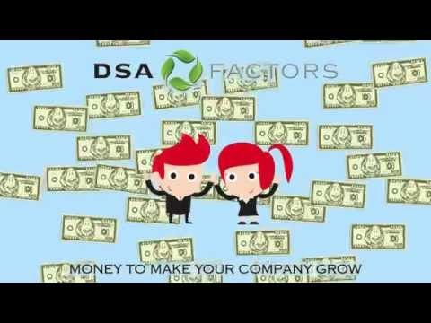 DSA Factors - Money To Make Your Company Grow