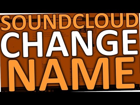 Soundcloud How To Change Your Name