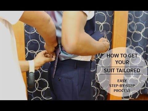 HOW TO GET A SUIT TAILORED