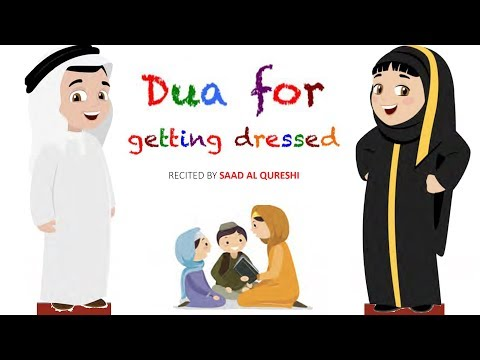Dua for getting dressed ᴴᴰ | Islam For Your Kids