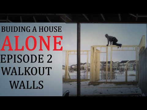 How to build a house alone. Episode 2 walkout walls