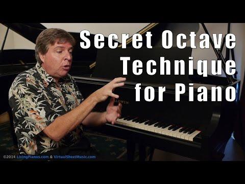 A Secret Octave Technique for Piano