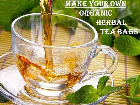 DIY...Make Your Own Organic Homegrown-Herbal Tea Bags