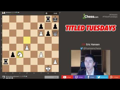 Titled Tuesday EARLY EVENT! with IM Aman Hambleton Chess 2016