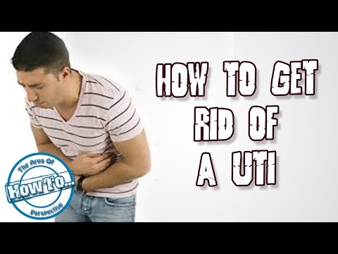 How To Get Rid Of A Uti By Home Remedies