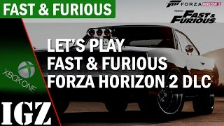 Lets Play Fast & Furious gameplay via Forza Horizon 2 FREE DLC