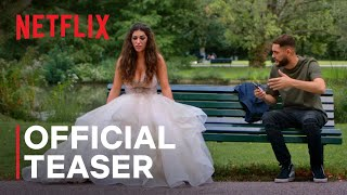Just Say Yes | Official Teaser | Netflix