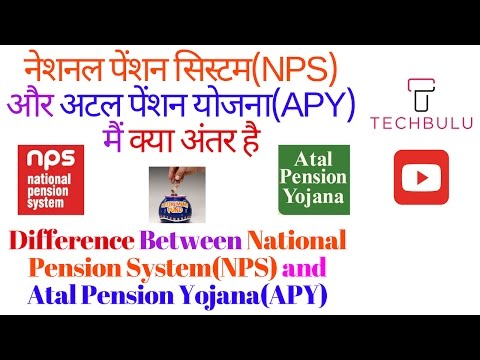 What is the difference between National Pension System(NPS) and Atal Pension Yojna(APY) in India